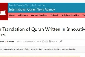 "An English translation of the Quran dubbed ""Quranium"" has been released online."